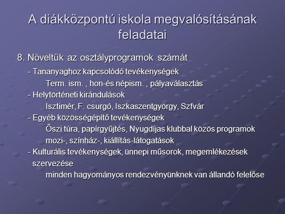 A diákközpontú iskola megvalósításának feladatai 8.