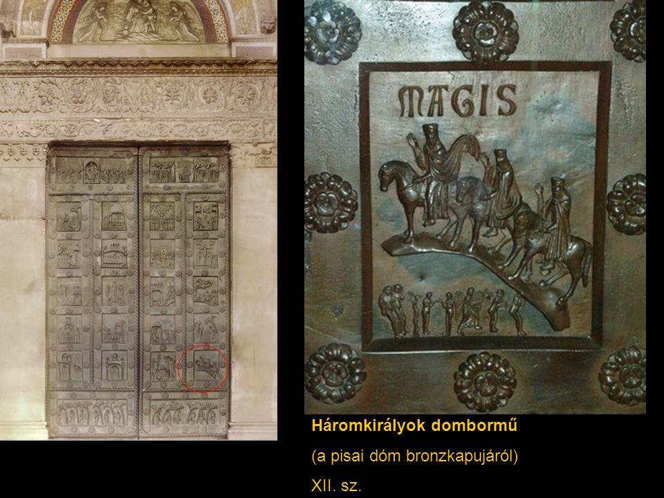 Háromkirályok dombormű (a pisai dóm bronzkapujáról) XII. sz.