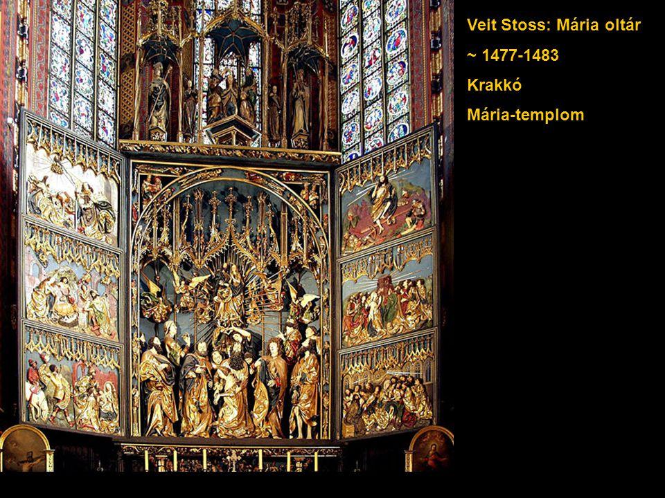 Veit Stoss: Mária oltár ~ 1477-1483 Krakkó Mária-templom