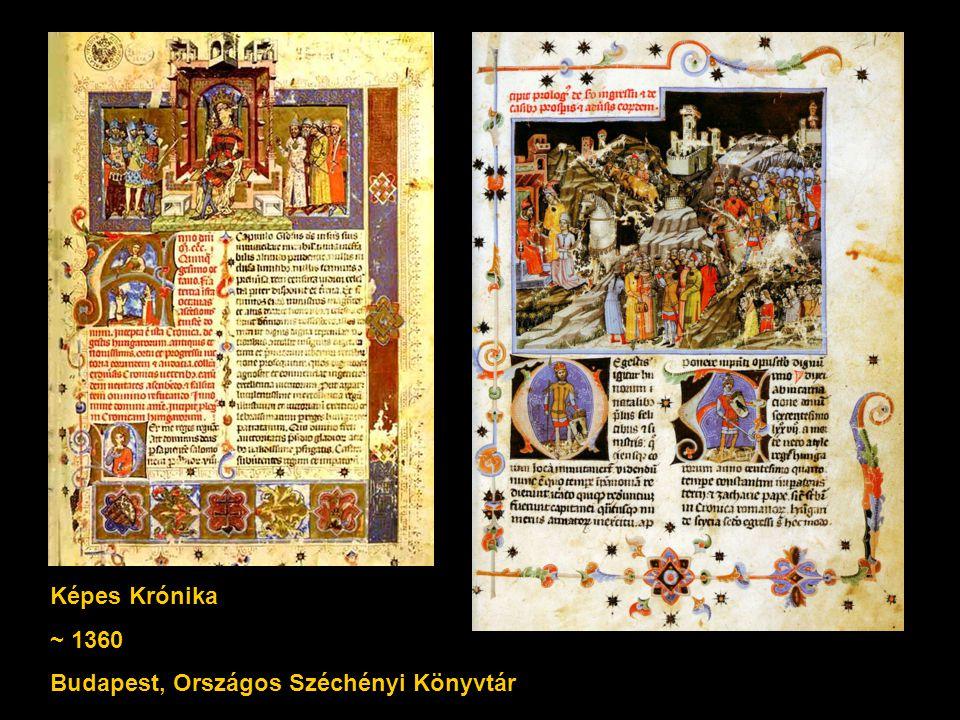 Képes Krónika ~ 1360 Budapest, Országos Széchényi Könyvtár