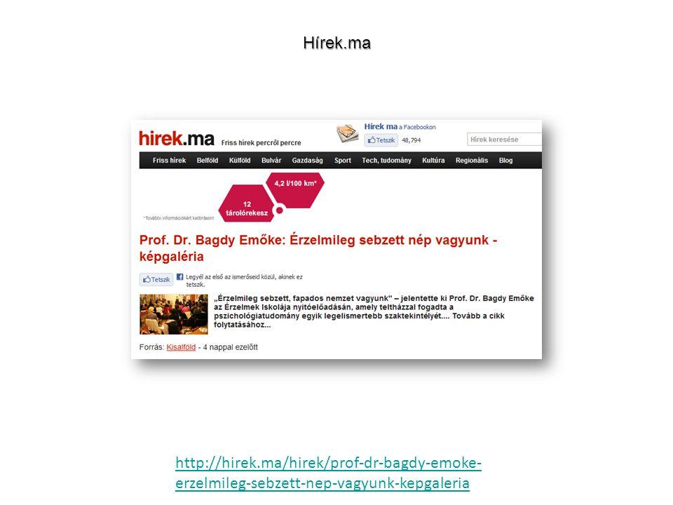 http://hirek.ma/hirek/prof-dr-bagdy-emoke- erzelmileg-sebzett-nep-vagyunk-kepgaleriaHírek.ma