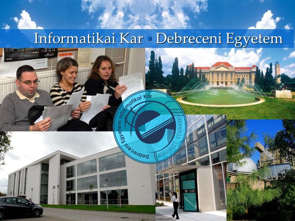 Informatikai Kar ▪ Debreceni Egyetem
