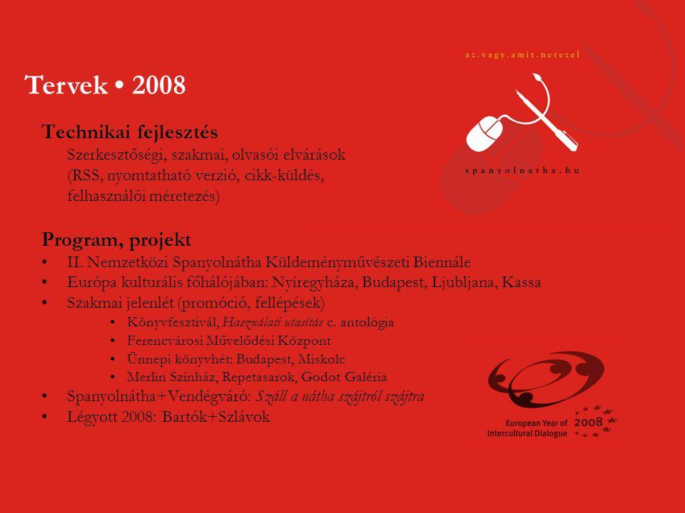 Technikai fejlesztés Szerkesztőségi, szakmai, olvasói elvárások (RSS, nyomtatható verzió, cikk-küldés, felhasználói méretezés) Program, projekt •II.