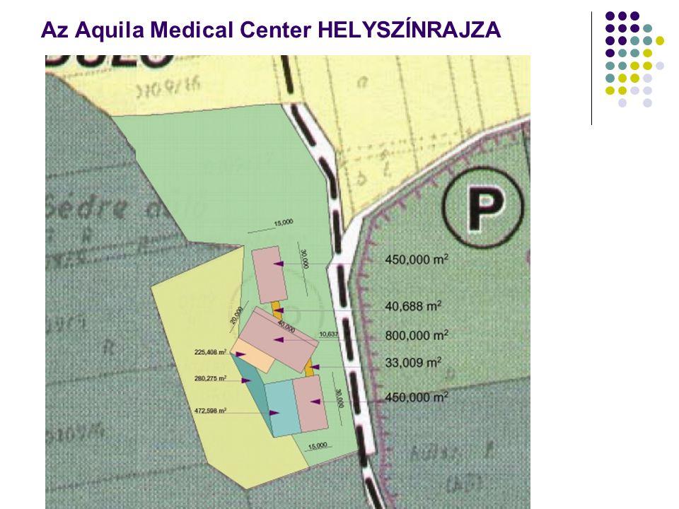 Az Aquila Medical Center HELYSZÍNRAJZA