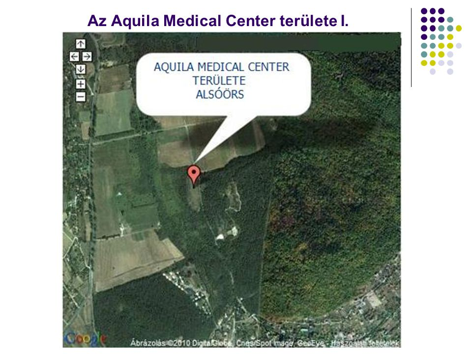 Az Aquila Medical Center területe I.