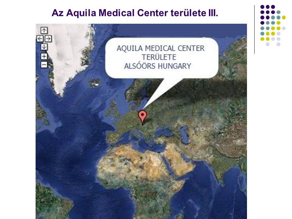 Az Aquila Medical Center területe IV.