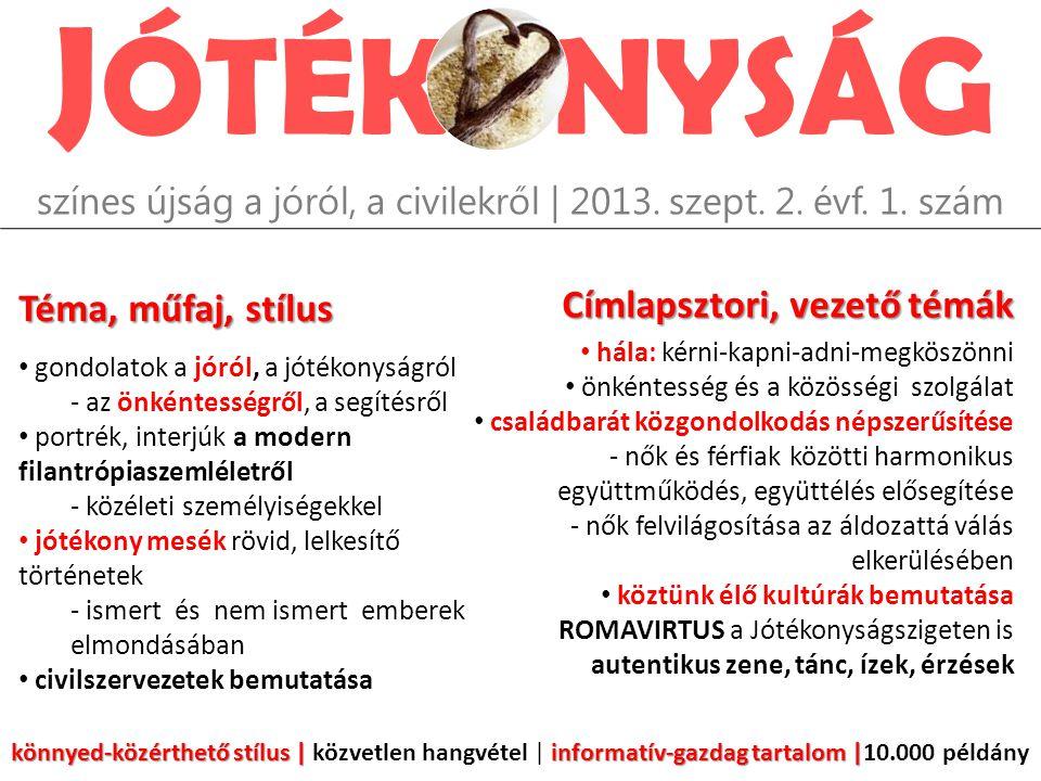 J ÓTÉK NYSÁG színes újság a jóról, a civilekről | 2013.
