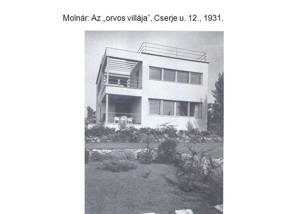 """Molnár: Az """"orvos villája"""", Cserje u. 12., 1931."""