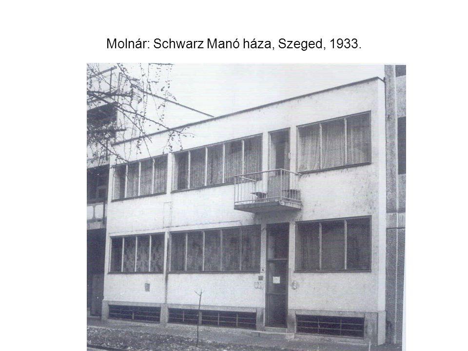 Molnár: Schwarz Manó háza, Szeged, 1933.