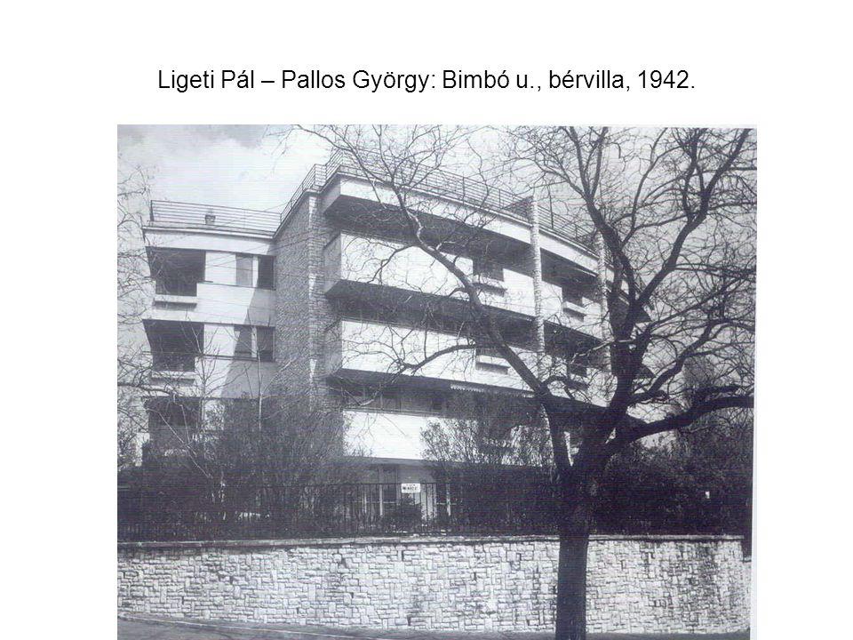 Ligeti Pál – Pallos György: Bimbó u., bérvilla, 1942.