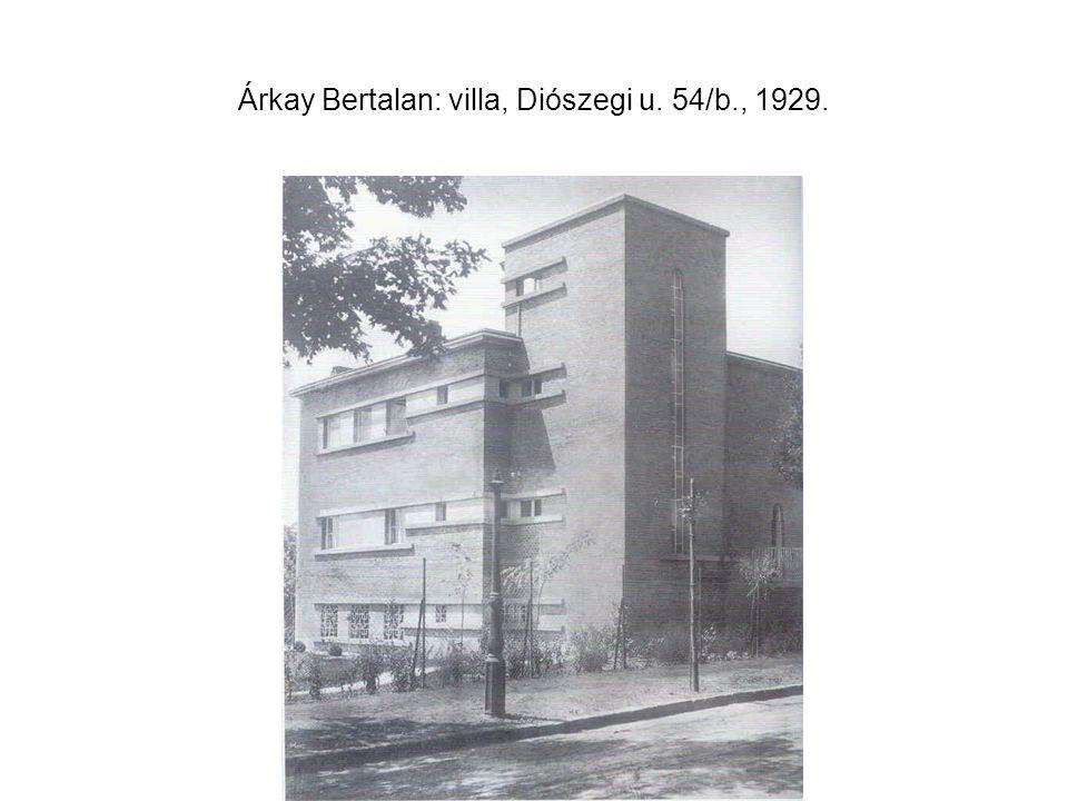 Árkay Bertalan: villa, Diószegi u. 54/b., 1929.
