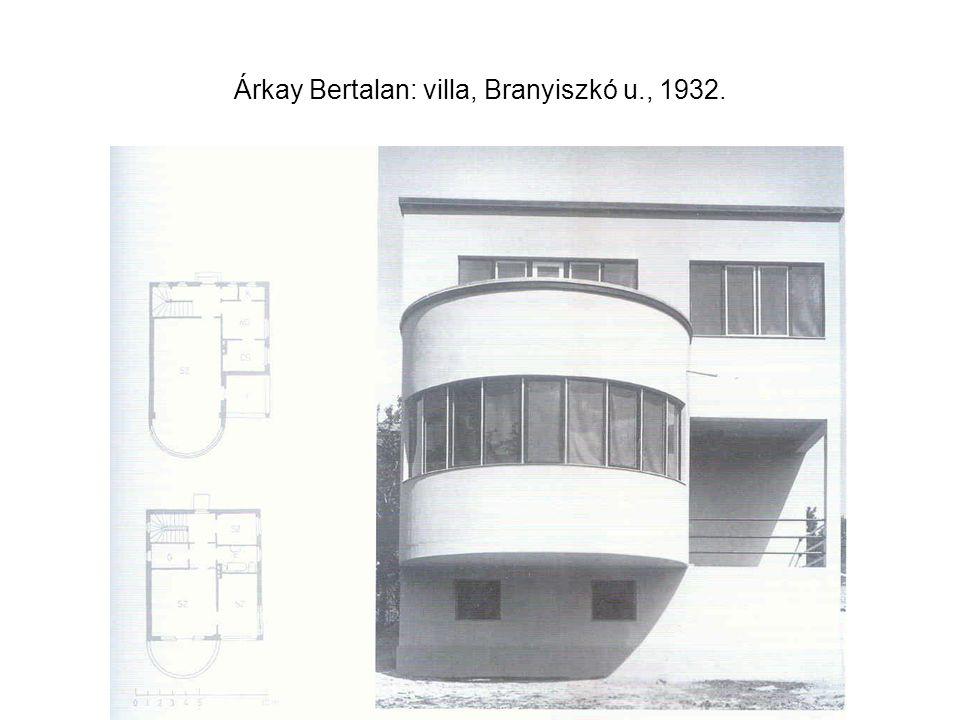 Árkay Bertalan: villa, Branyiszkó u., 1932.