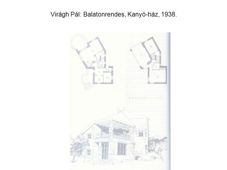Virágh Pál: Balatonrendes, Kanyó-ház, 1938.