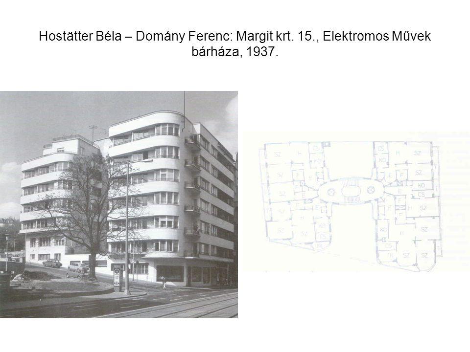 Hostätter Béla – Domány Ferenc: Margit krt. 15., Elektromos Művek bárháza, 1937.