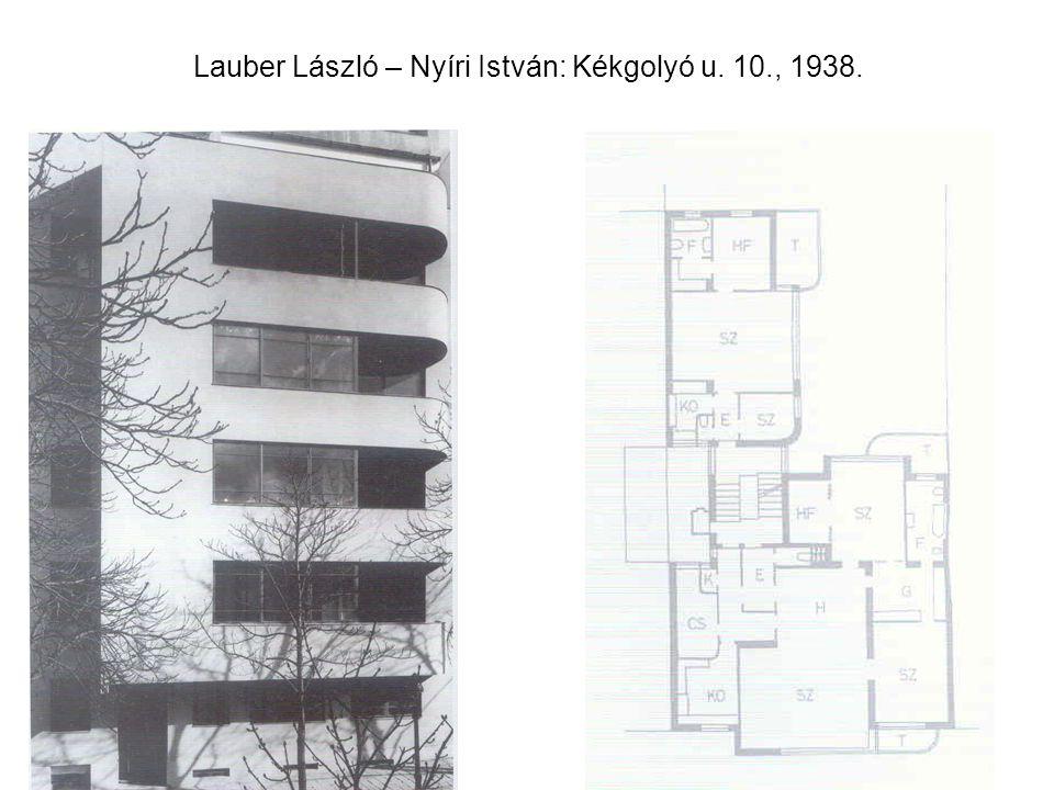 Lauber László – Nyíri István: Kékgolyó u. 10., 1938.