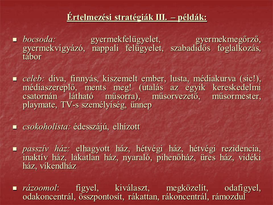 Értelmezési stratégiák III.