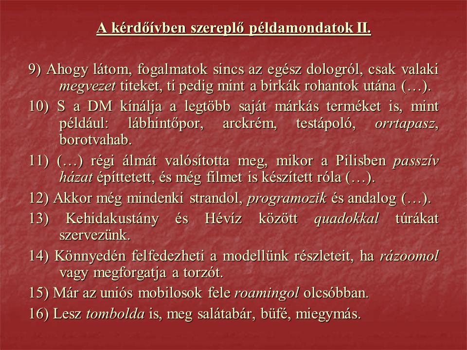 A kérdőívben szereplő példamondatok II.
