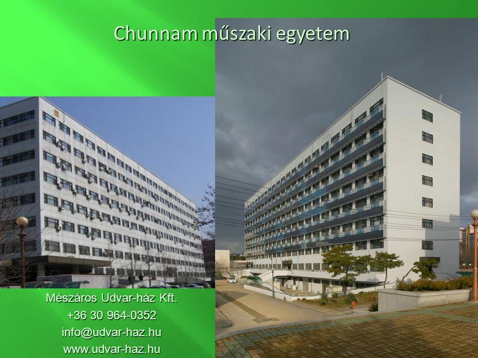 Chunnam műszaki egyetem Mészáros Udvar-ház Kft. +36 30 964-0352 info@udvar-haz.huwww.udvar-haz.hu