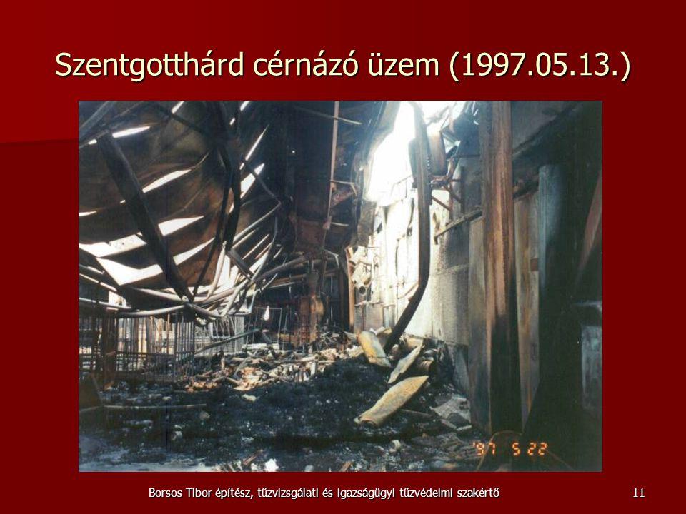 Borsos Tibor építész, tűzvizsgálati és igazságügyi tűzvédelmi szakértő Szentgotthárd cérnázó üzem (1997.05.13.) 11