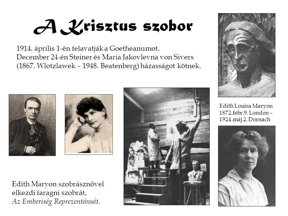 A Krisztus szobor 1914. április 1-én felavatják a Goetheanumot. December 24-én Steiner és Maria Jakovlevna von Sivers (1867. Wlotzlawek – 1948. Beaten