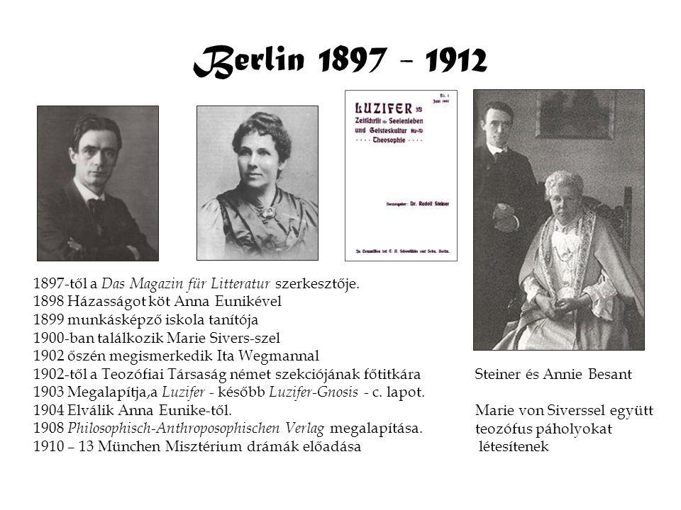 Berlin 1897 - 1912 1897-től a Das Magazin für Litteratur szerkesztője. 1898 Házasságot köt Anna Eunikével 1899 munkásképző iskola tanítója 1900-ban ta