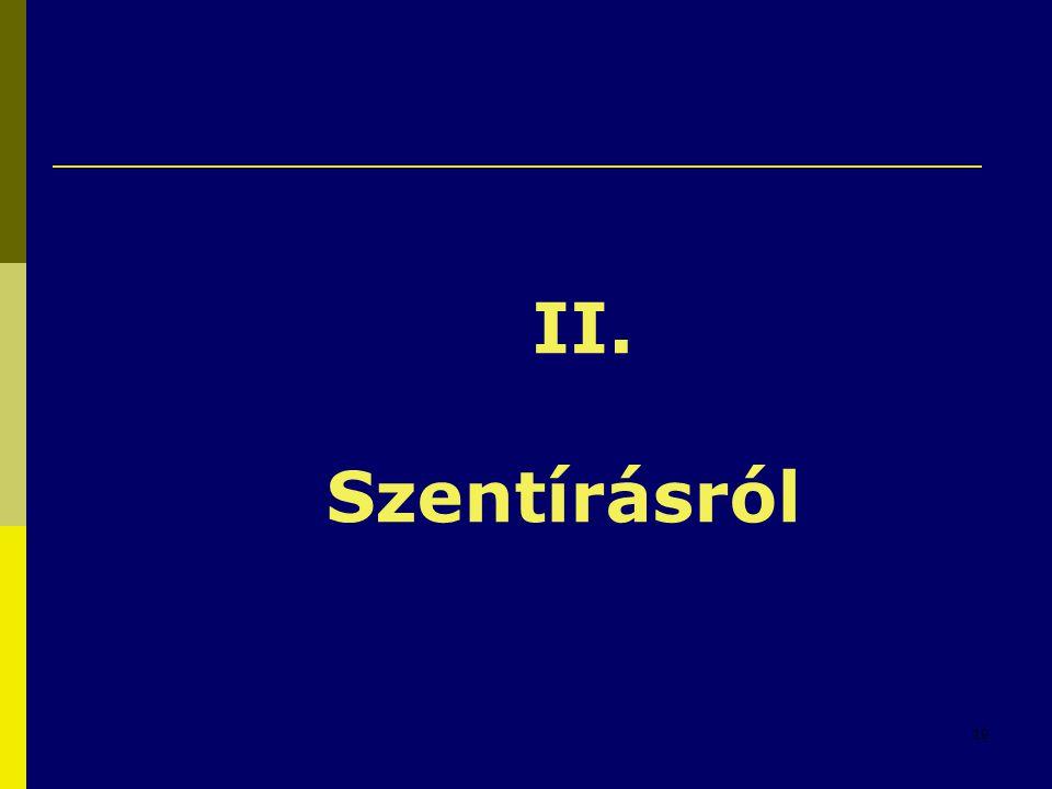 10 II. Szentírásról