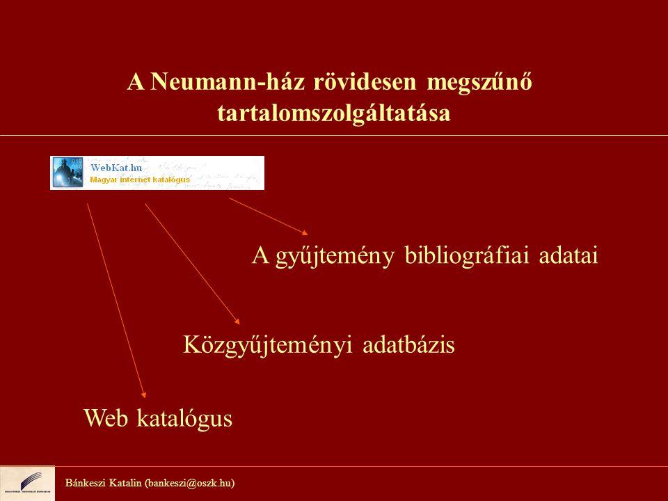 A Jeles napok szolgáltatás Bánkeszi Katalin (bankeszi@oszk.hu)