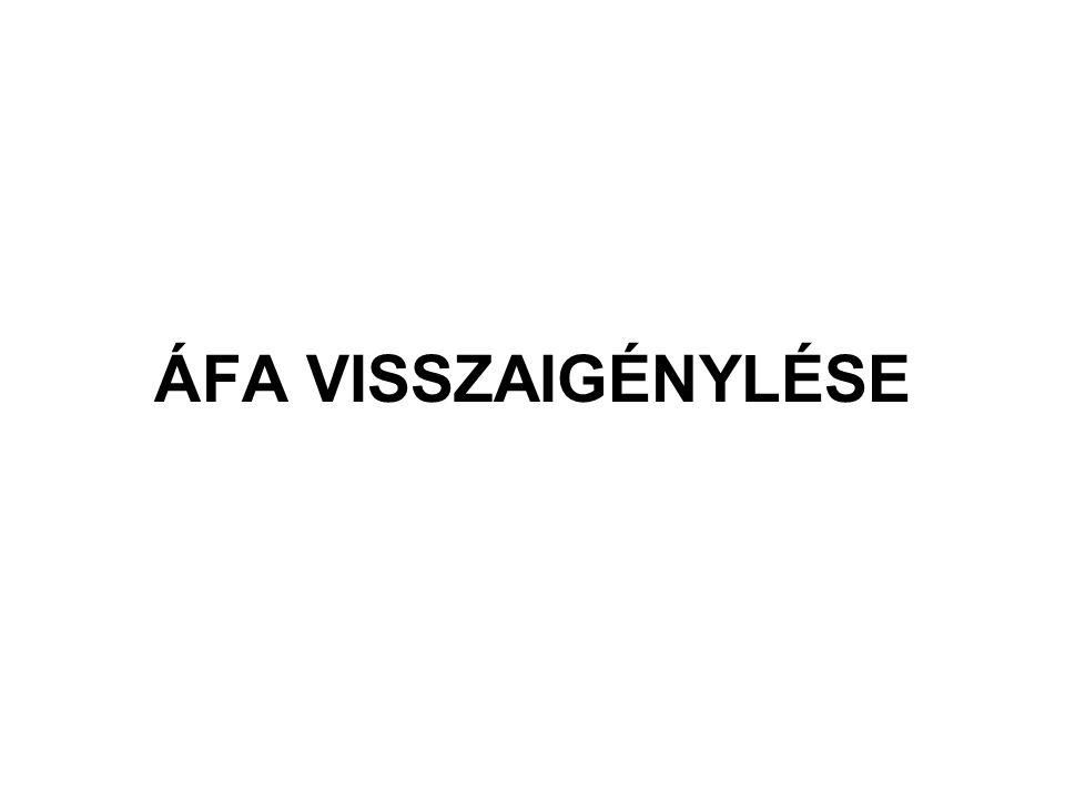 ÁFA VISSZAIGÉNYLÉSE