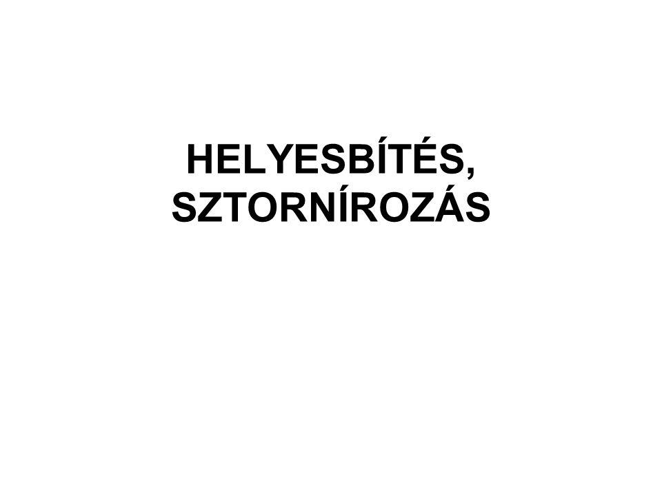 HELYESBÍTÉS, SZTORNÍROZÁS