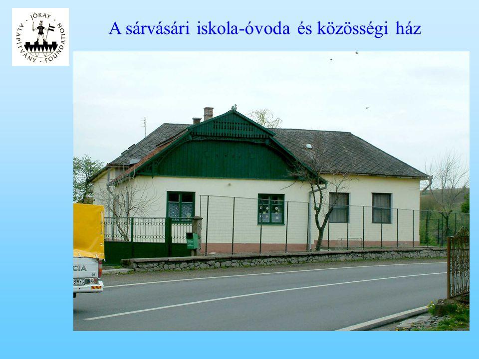 A sárvásári iskola-óvoda és közösségi ház