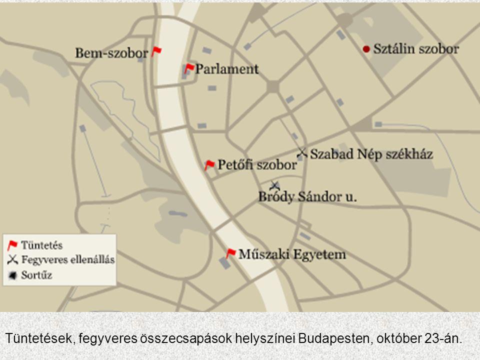 Tüntetések, fegyveres összecsapások helyszínei Budapesten, október 23-án.