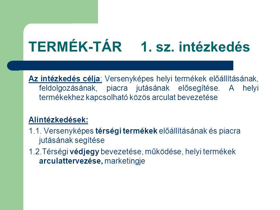 TERMÉK-TÁR 1. sz.