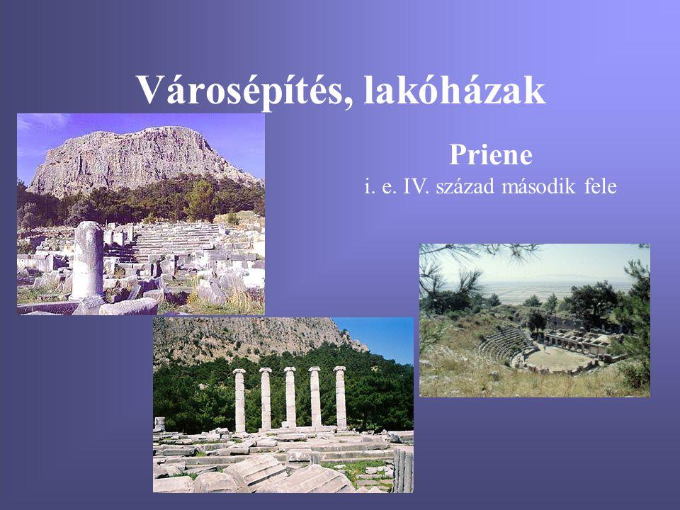 Városépítés, lakóházak Priene i. e. IV. század második fele