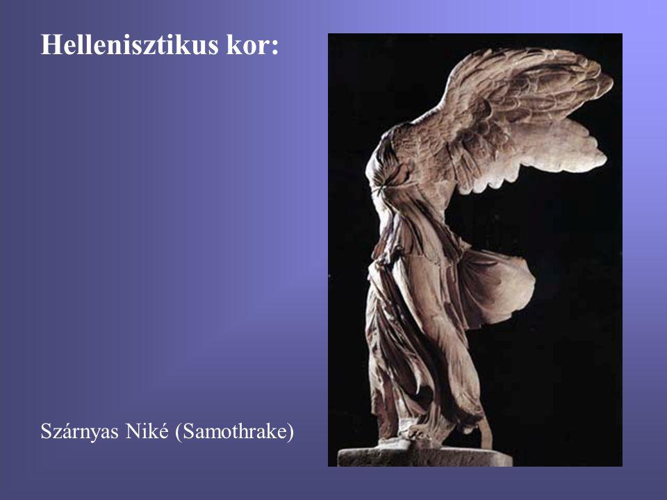 Hellenisztikus kor: Szárnyas Niké (Samothrake)