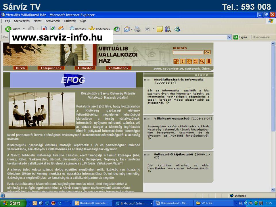 Sárvíz TV Tel.: 593 008 www.sarviz-info.hu