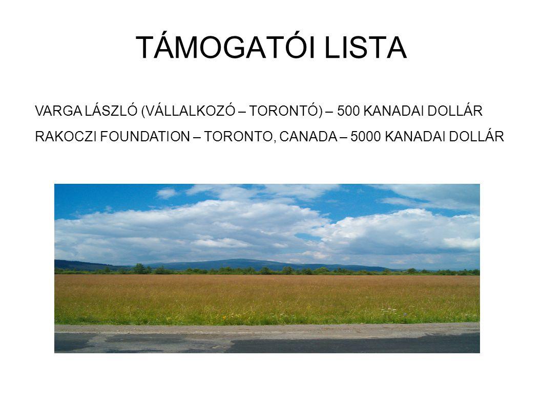 VARGA LÁSZLÓ (VÁLLALKOZÓ – TORONTÓ) – 500 KANADAI DOLLÁR RAKOCZI FOUNDATION – TORONTO, CANADA – 5000 KANADAI DOLLÁR TÁMOGATÓI LISTA