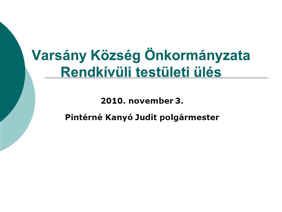 Varsány Község Önkormányzata Rendkívüli testületi ülés 2010.