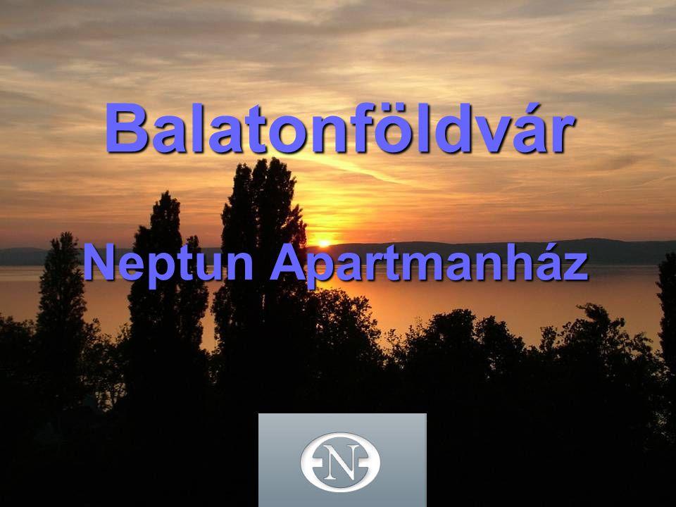 Tartalom Balatonföldvár bemutatása Neptun Apartmanház A telek és a kert A társasház Az épület Az apartmanok Felújított apartmanok Egyéb információk, lehetőségek Kapcsolat