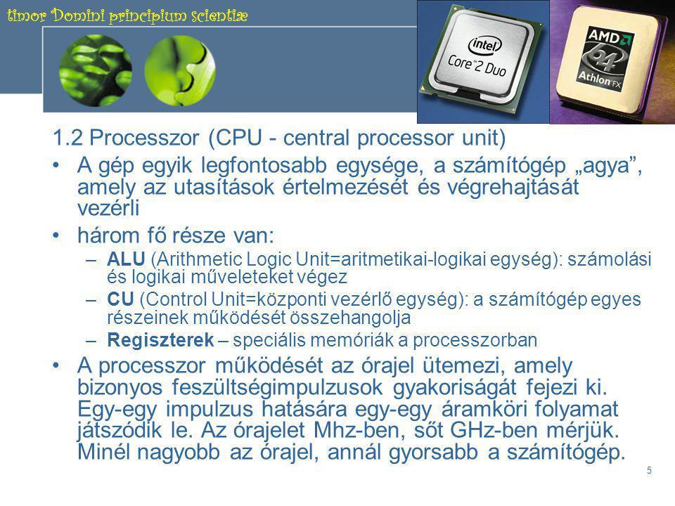 timor Domini principium scientiæ 4 1.1 Alaplap •A házban található, és tartalmazza a számítógép működéséhez szükséges áramköröket, illetve ezen helyezkednek el a legfontosabb egységek (processzor, memóriák, illesztőegységek foglalatai, háttértárolók csatlakozóhelyei) •Ld.: 18.