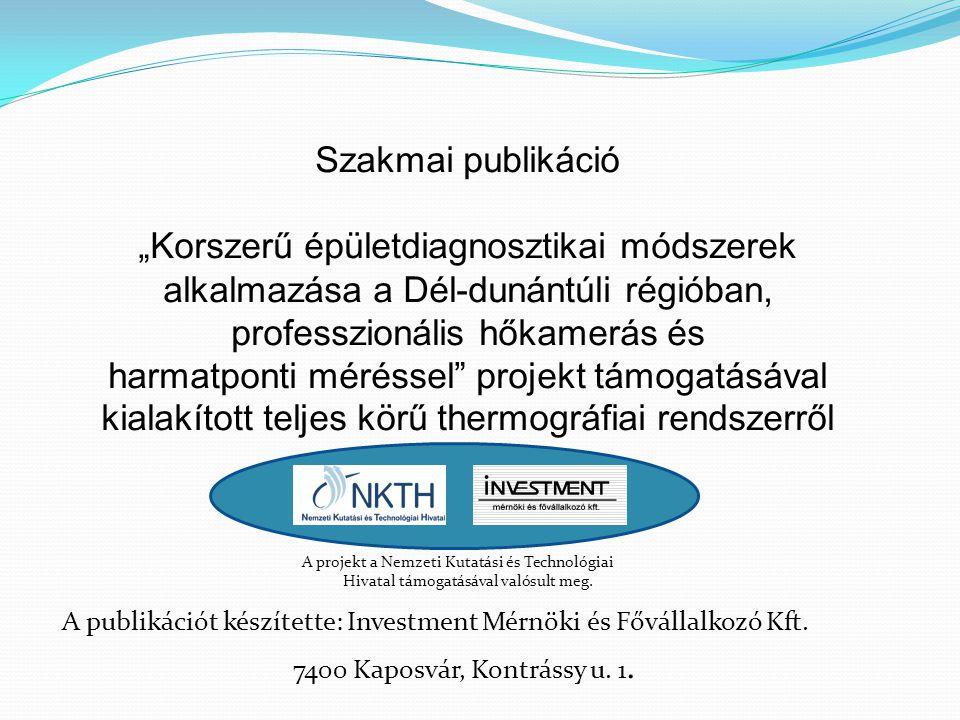 """Szakmai publikáció """"Korszerű épületdiagnosztikai módszerek alkalmazása a Dél-dunántúli régióban, professzionális hőkamerás és harmatponti méréssel"""" pr"""
