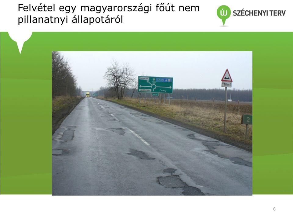 Felvétel egy magyarországi főút nem pillanatnyi állapotáról 6