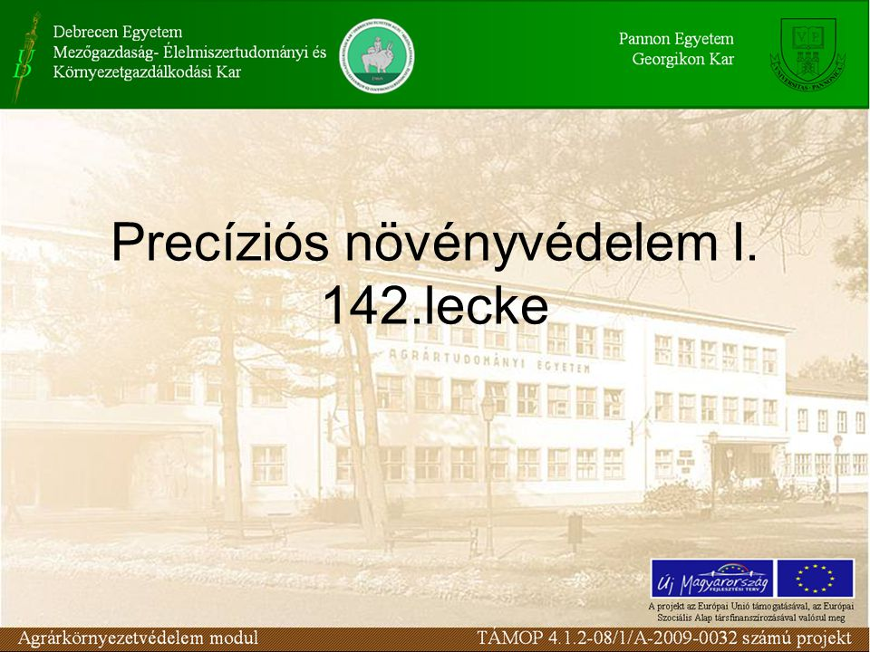 Precíziós növényvédelem I. 142.lecke