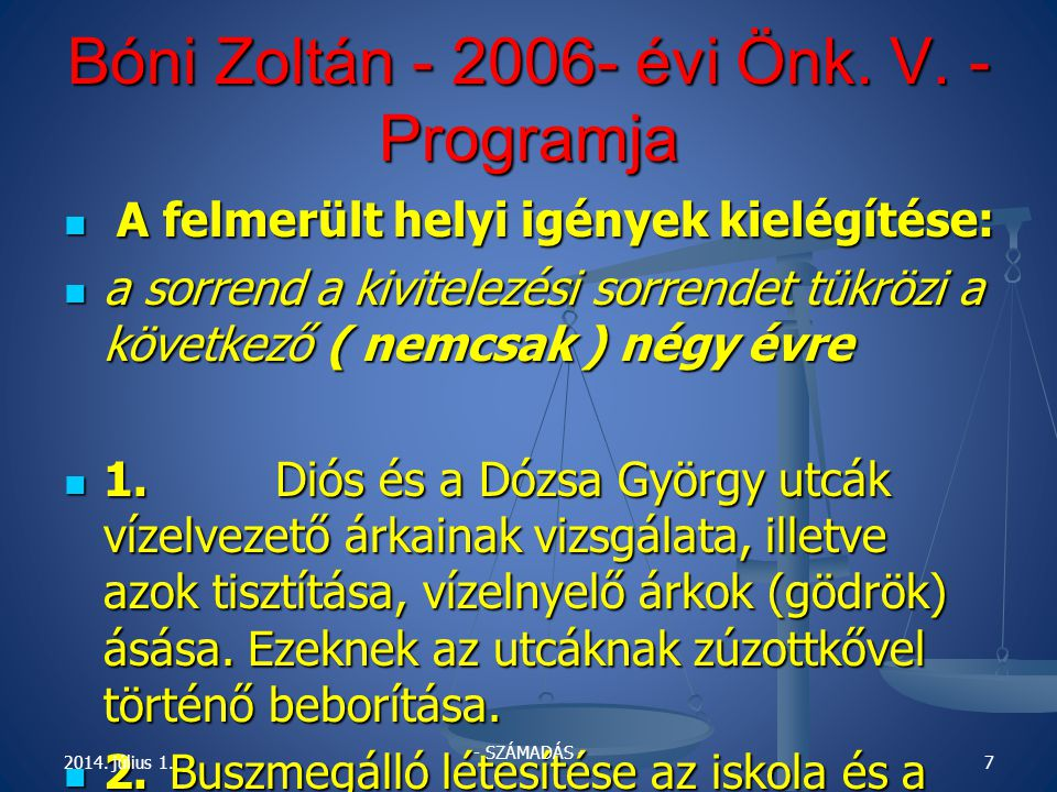 Bóni Zoltán - 2006- évi Önk.V. - Programja  A kommunális adó igazságosabbá és reálisabbá tétele.