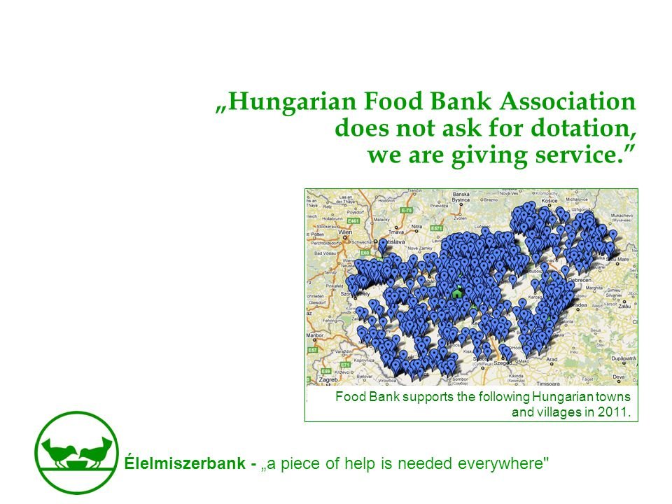"""Élelmiszerbank - """"a piece of help is needed everywhere On this year s Children s Day •With """"Once upon a time! , more than 27 tons of food was collected and distributed."""