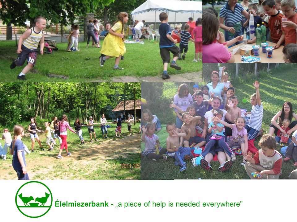 "Élelmiszerbank - ""a piece of help is needed everywhere"