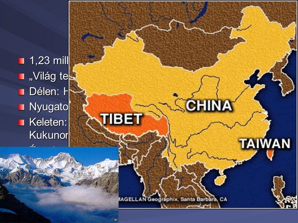 """Tibet -földrajz 1,23 millió km2 """"Világ teteje"""" Délen: Himalája vonulata Nyugaton: Karakorum-hegység Keleten: Jangce-Mekong-Szalven folyóvölgyektől a K"""