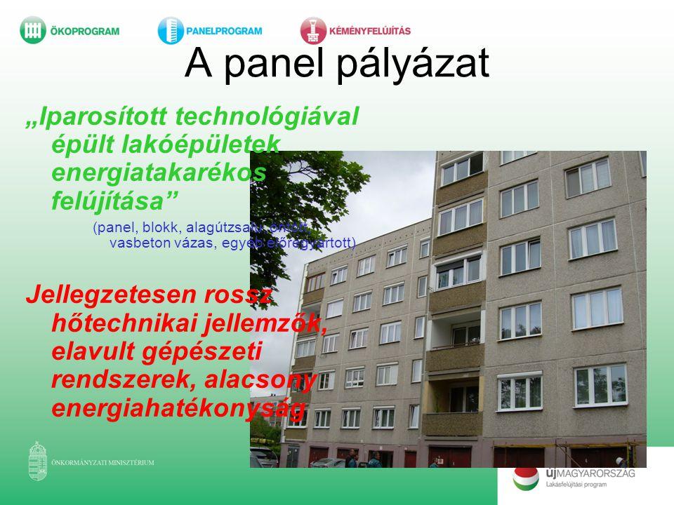 """A panel pályázat """"Iparosított technológiával épült lakóépületek energiatakarékos felújítása"""" (panel, blokk, alagútzsalu, öntött, vasbeton vázas, egyéb"""