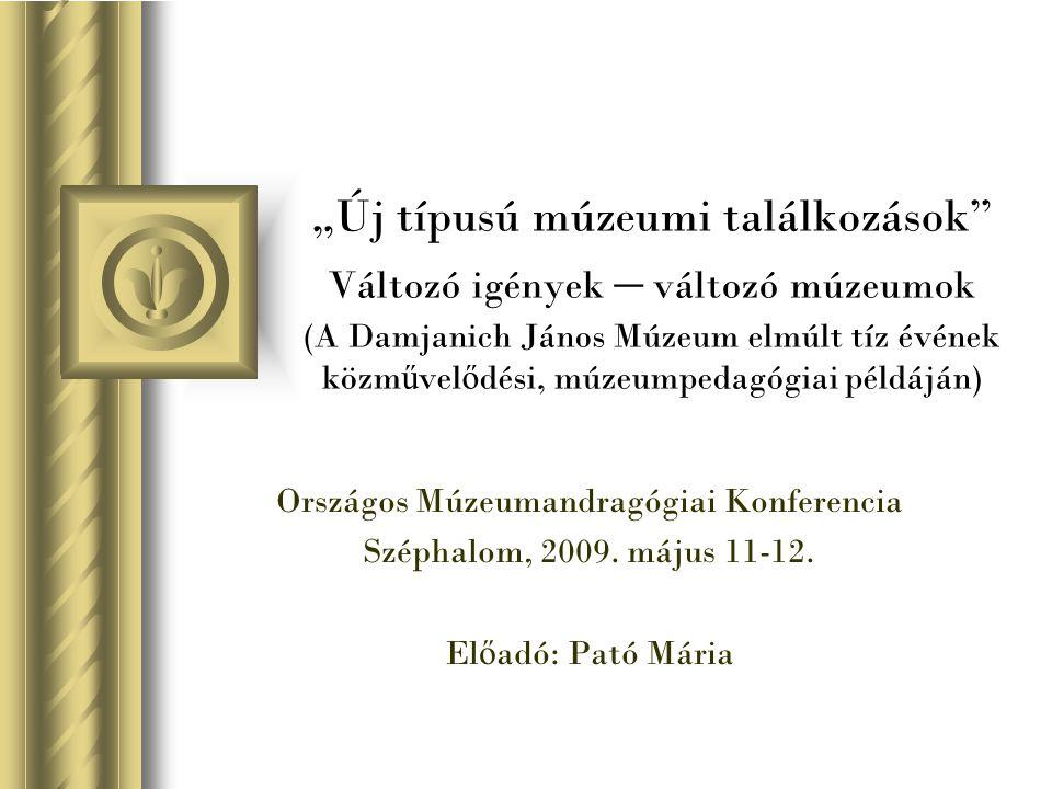 Új találkozások 1.Kulturális utak  Jász-Nagykun-Szolnok megye kulturális örökségének bemutatása  Jászkun kapitányok útja  Különleges túraútvonal
