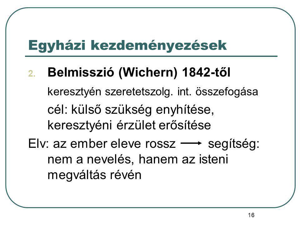 17 Belmisszió azon keresztény s különösen evang.