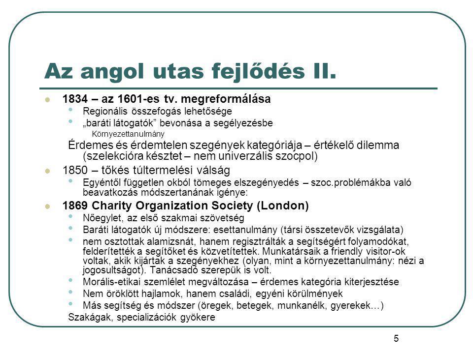 5 Az angol utas fejlődés II. 1834 – az 1601-es tv.